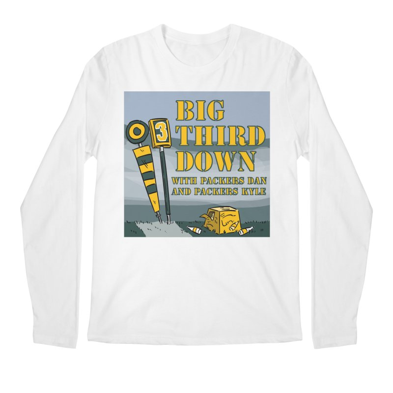 Big Third Down, with Packers Dan and Packers Kyle Men's Longsleeve T-Shirt by dramgus's Artist Shop