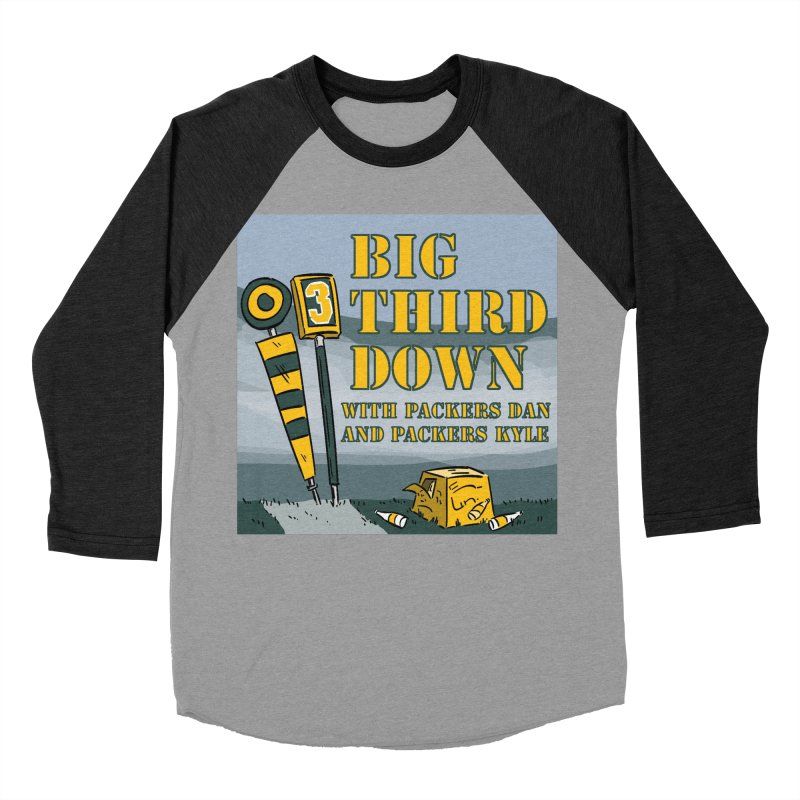 Big Third Down, with Packers Dan and Packers Kyle Men's Baseball Triblend T-Shirt by dramgus's Artist Shop