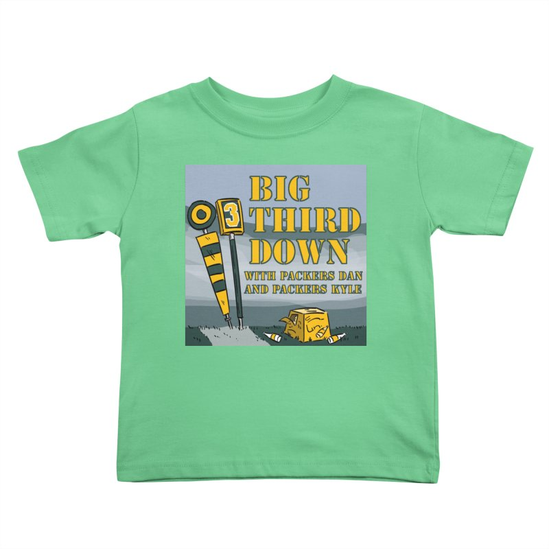 Big Third Down, with Packers Dan and Packers Kyle Kids Toddler T-Shirt by dramgus's Artist Shop