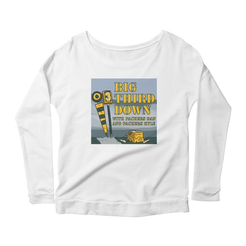 Big Third Down, with Packers Dan and Packers Kyle Women's Longsleeve Scoopneck  by dramgus's Artist Shop