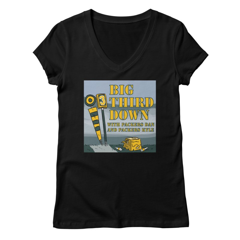 Big Third Down, with Packers Dan and Packers Kyle Women's V-Neck by dramgus's Artist Shop