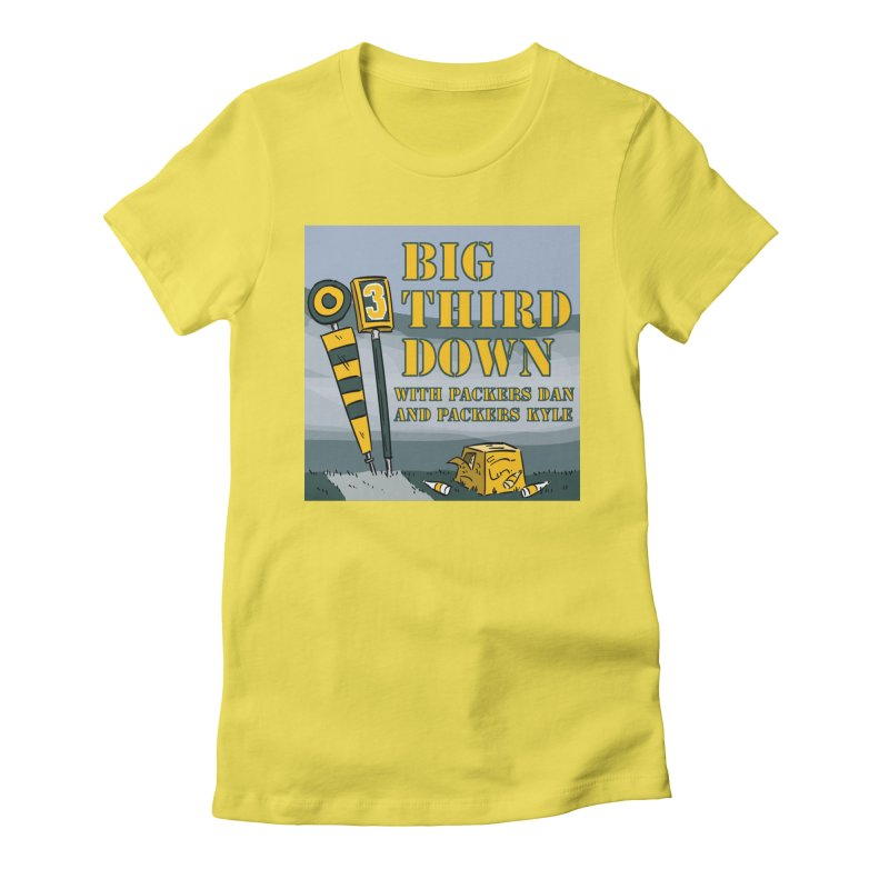 Big Third Down, with Packers Dan and Packers Kyle Women's Fitted T-Shirt by dramgus's Artist Shop