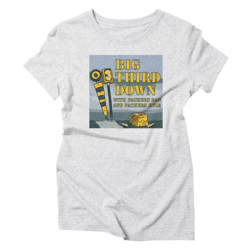 Big Third Down, with Packers Dan and Packers Kyle Women's Triblend T-Shirt by dramgus's Artist Shop