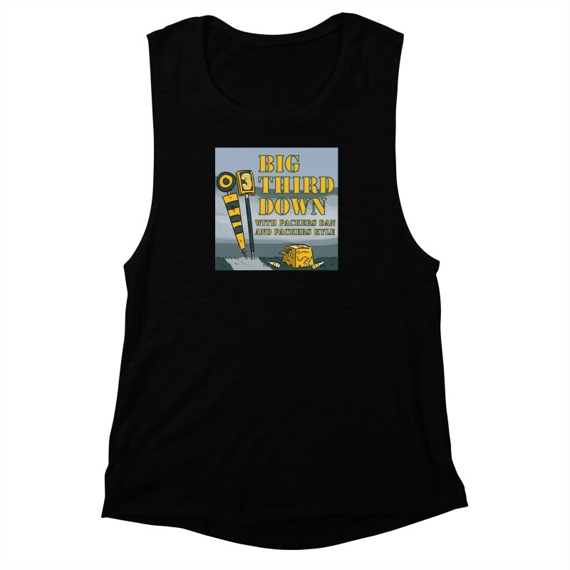 Big Third Down, with Packers Dan and Packers Kyle Women's Muscle Tank by dramgus's Artist Shop