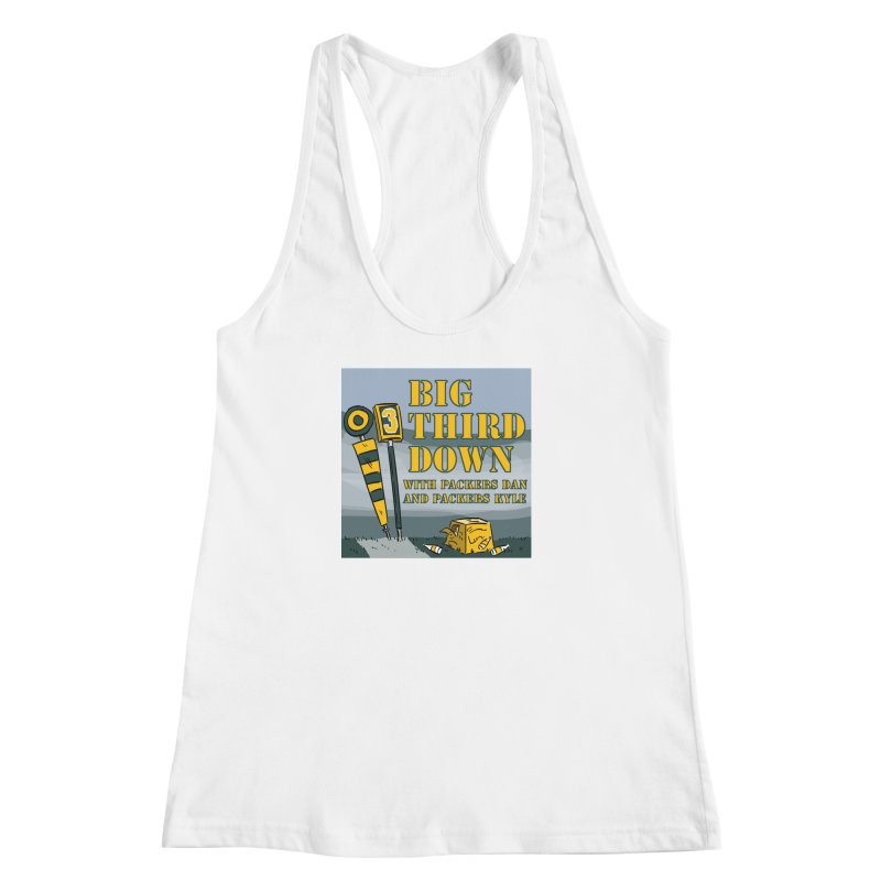 Big Third Down, with Packers Dan and Packers Kyle Women's Racerback Tank by dramgus's Artist Shop