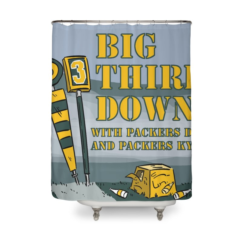 Big Third Down, with Packers Dan and Packers Kyle Home Shower Curtain by dramgus's Artist Shop