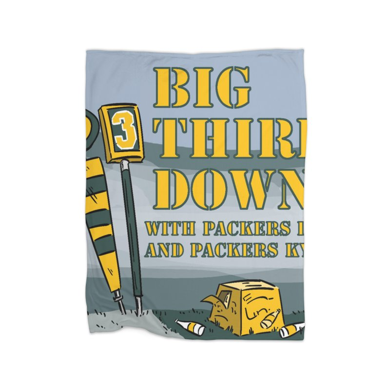 Big Third Down, with Packers Dan and Packers Kyle Home Blanket by dramgus's Artist Shop