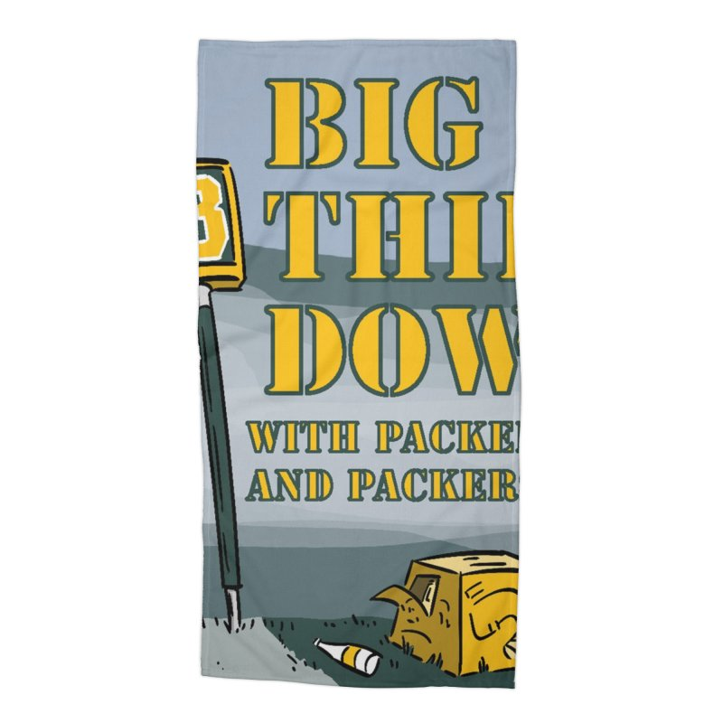 Big Third Down, with Packers Dan and Packers Kyle Accessories Beach Towel by dramgus's Artist Shop
