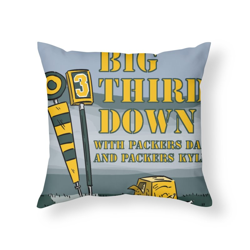 Big Third Down, with Packers Dan and Packers Kyle Home Throw Pillow by dramgus's Artist Shop