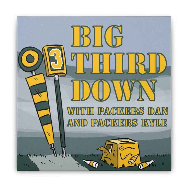 Big Third Down, with Packers Dan and Packers Kyle Home Stretched Canvas by dramgus's Artist Shop
