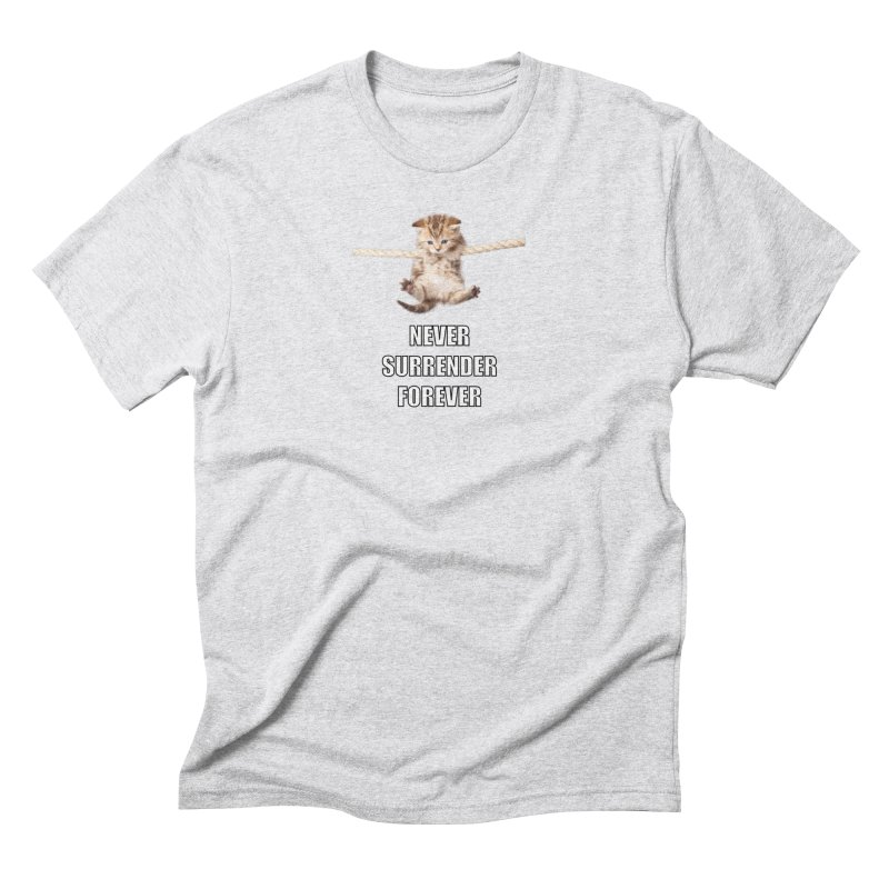 never surrender furever Men's Triblend T-Shirt by dramgus's Artist Shop