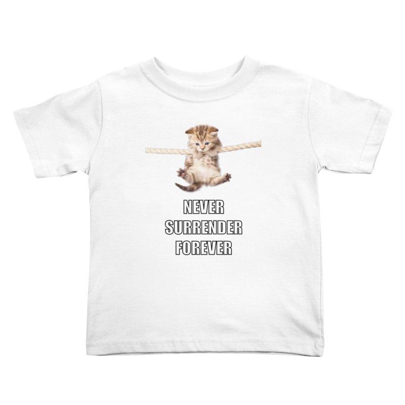 never surrender furever Kids Toddler T-Shirt by dramgus's Artist Shop