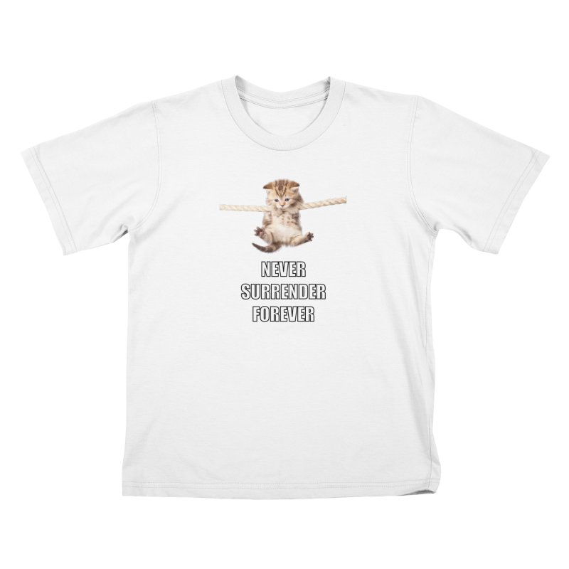 never surrender furever Kids T-Shirt by dramgus's Artist Shop