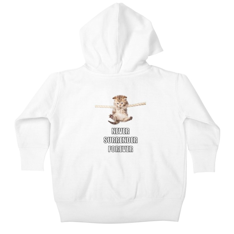 never surrender furever Kids Baby Zip-Up Hoody by dramgus's Artist Shop