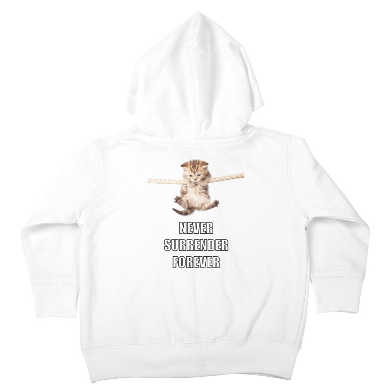 never surrender furever Kids Toddler Zip-Up Hoody by dramgus's Artist Shop