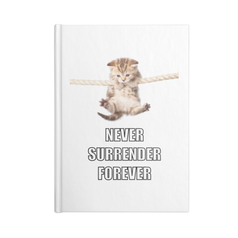 never surrender furever Accessories Notebook by dramgus's Artist Shop