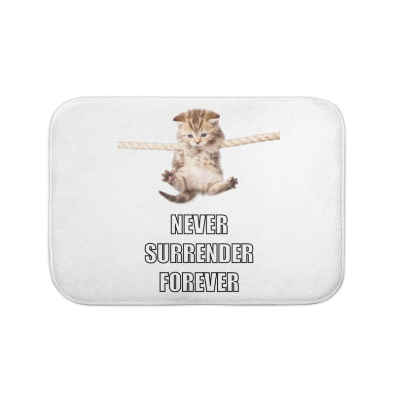 never surrender furever Home Bath Mat by dramgus's Artist Shop