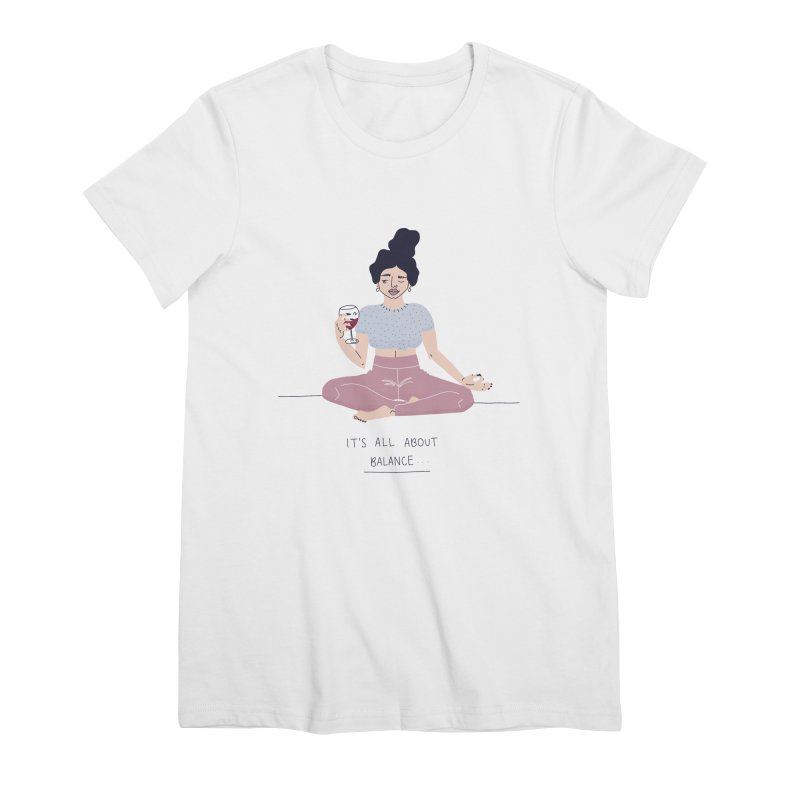 it's all about balance... Women's Premium T-Shirt by Drawing Vicariously
