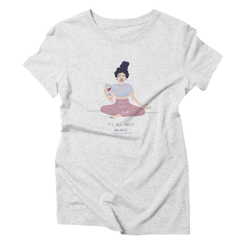 it's all about balance... Women's Triblend T-Shirt by Drawing Vicariously
