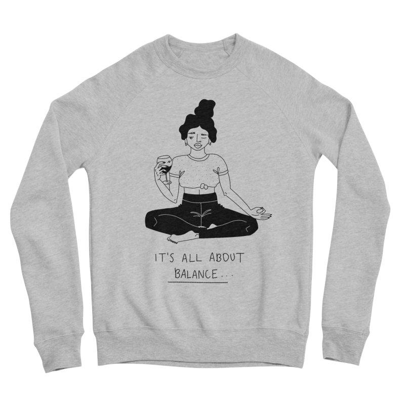 it's all about balance... Women's Sponge Fleece Sweatshirt by Drawing Vicariously