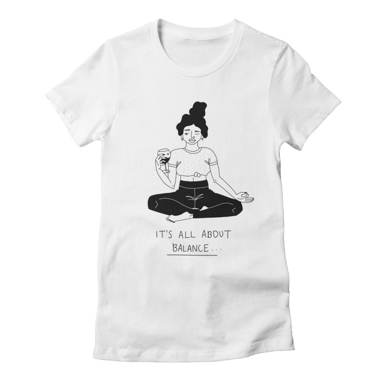 it's all about balance... Women's Fitted T-Shirt by Drawing Vicariously