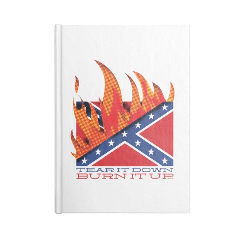 Tear it Down / Burn It Up Accessories Blank Journal Notebook by DRAWMARK