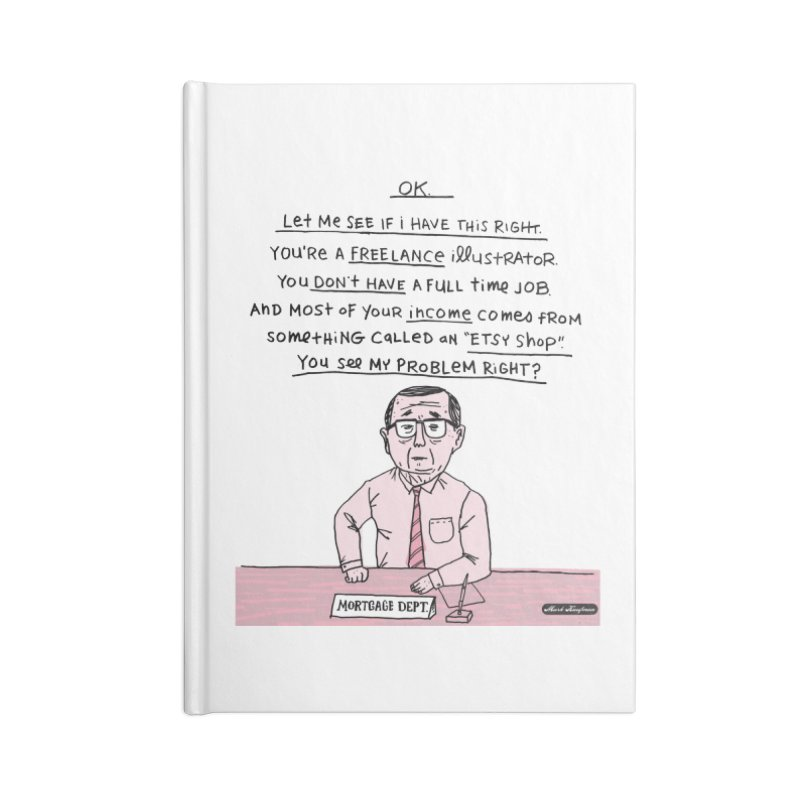 You See My Problem Right? 2 Accessories Blank Journal Notebook by DRAWMARK