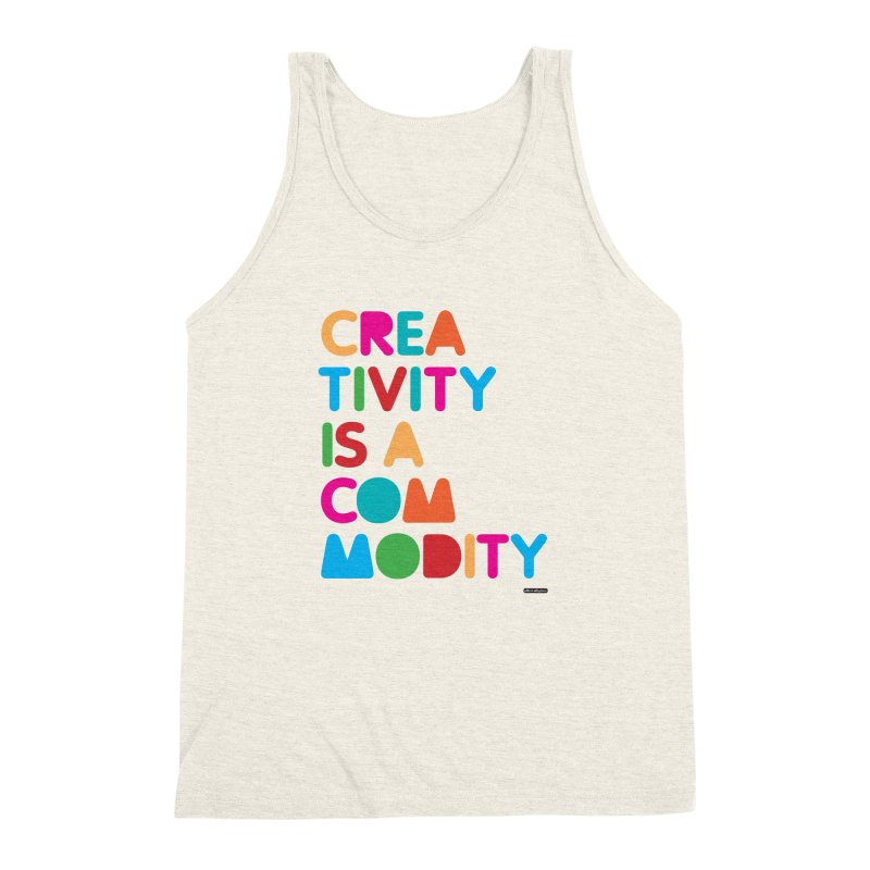 Creativity is a Commodity Men's Triblend Tank by DRAWMARK