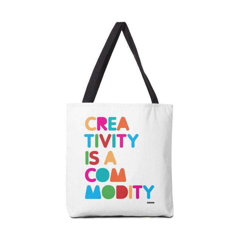 Creativity is a Commodity Accessories Bag by DRAWMARK
