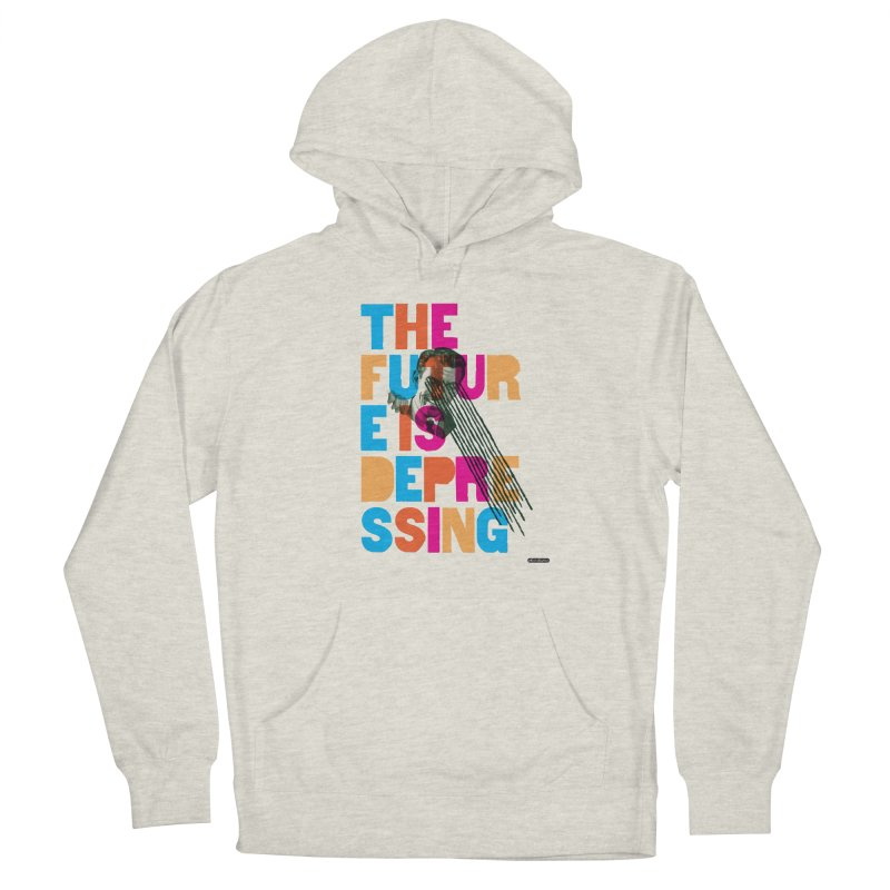 The Future is Depressing Men's Pullover Hoody by DRAWMARK