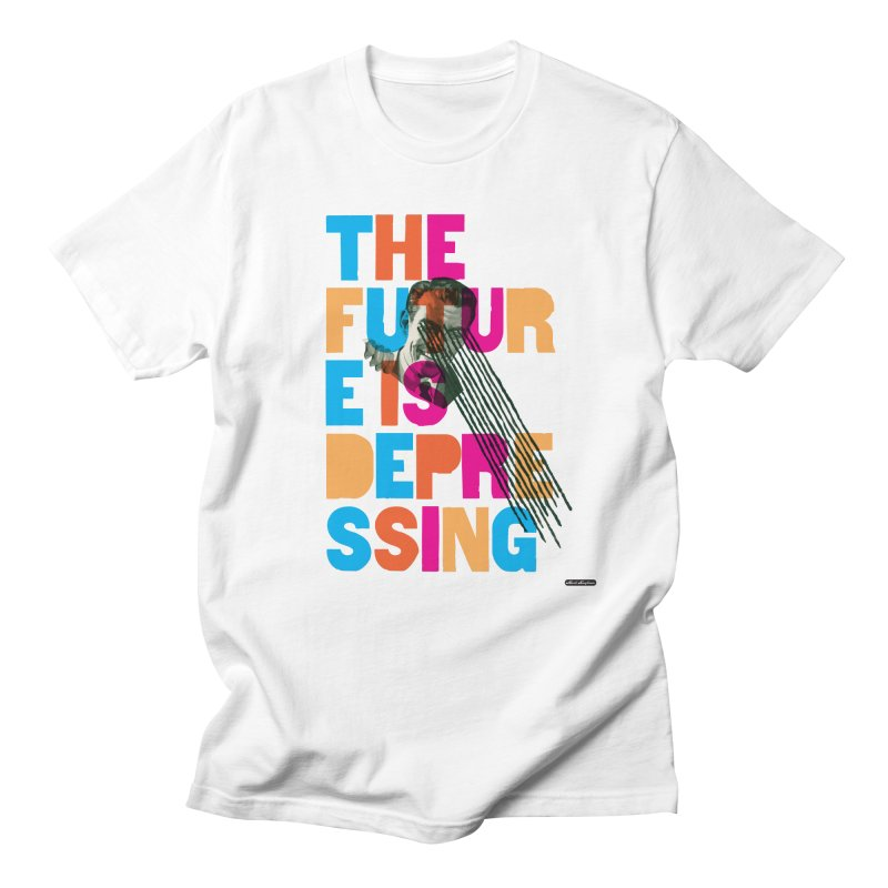 The Future is Depressing Men's T-Shirt by DRAWMARK