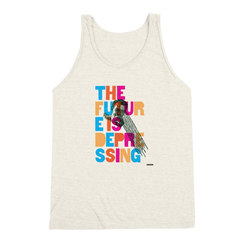 The Future is Depressing Men's Triblend Tank by DRAWMARK