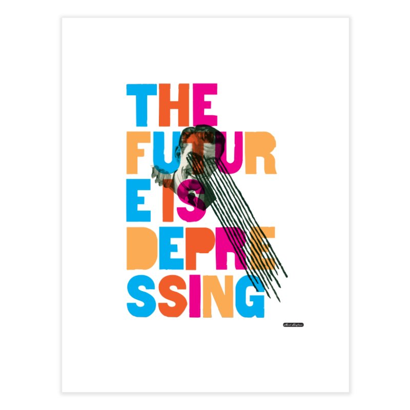 The Future is Depressing Home Fine Art Print by DRAWMARK