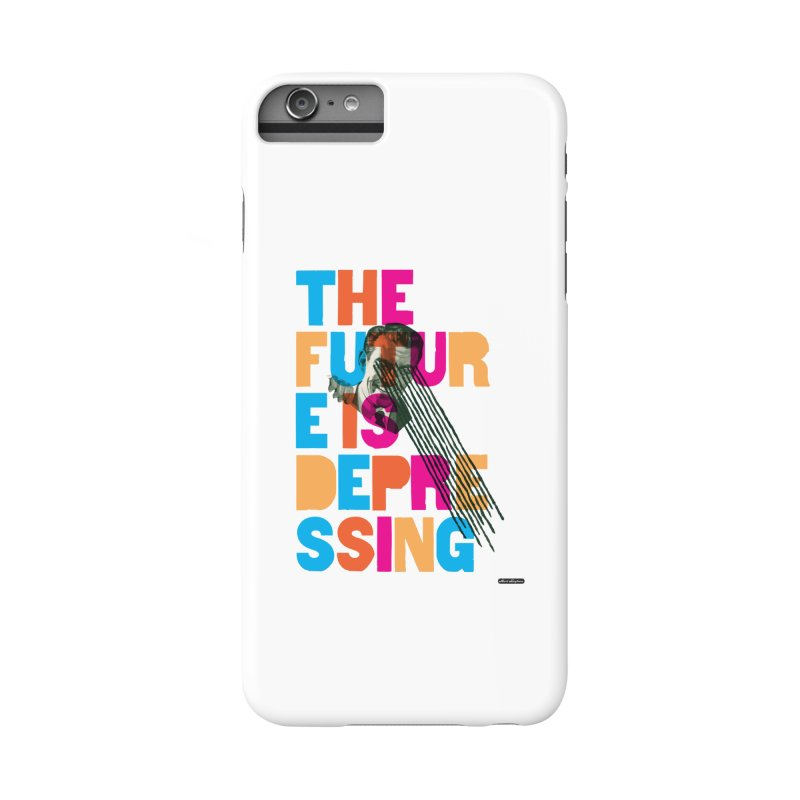 The Future is Depressing Accessories Phone Case by DRAWMARK