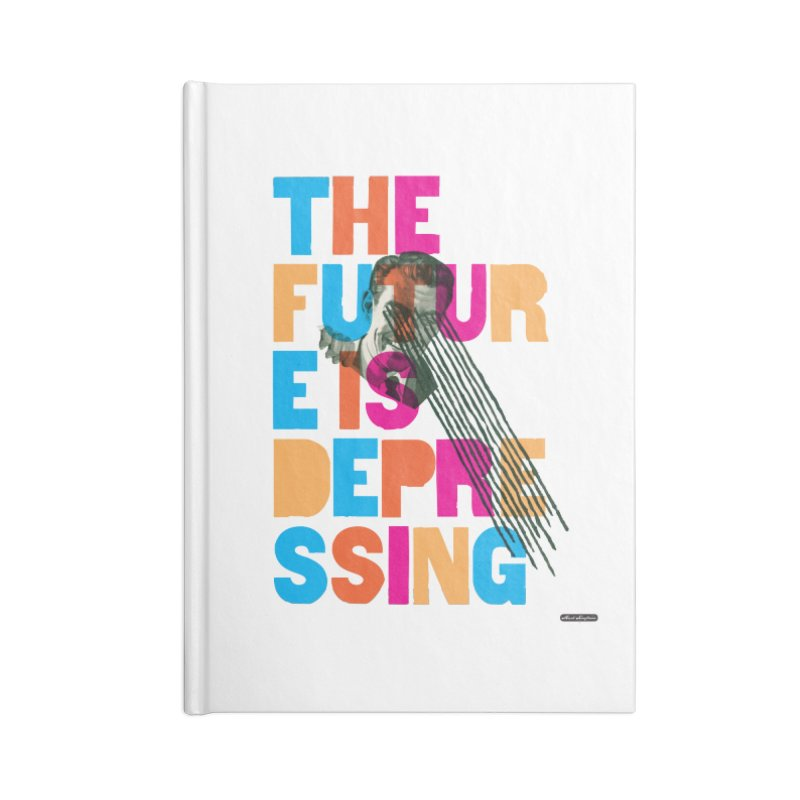 The Future is Depressing Accessories Notebook by DRAWMARK