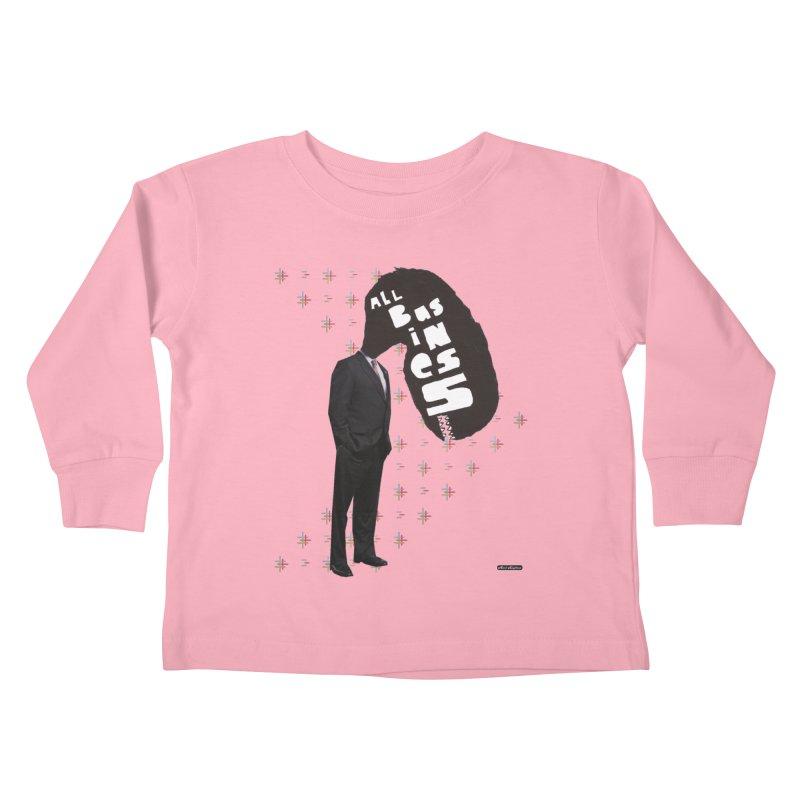 All Business Kids Toddler Longsleeve T-Shirt by DRAWMARK