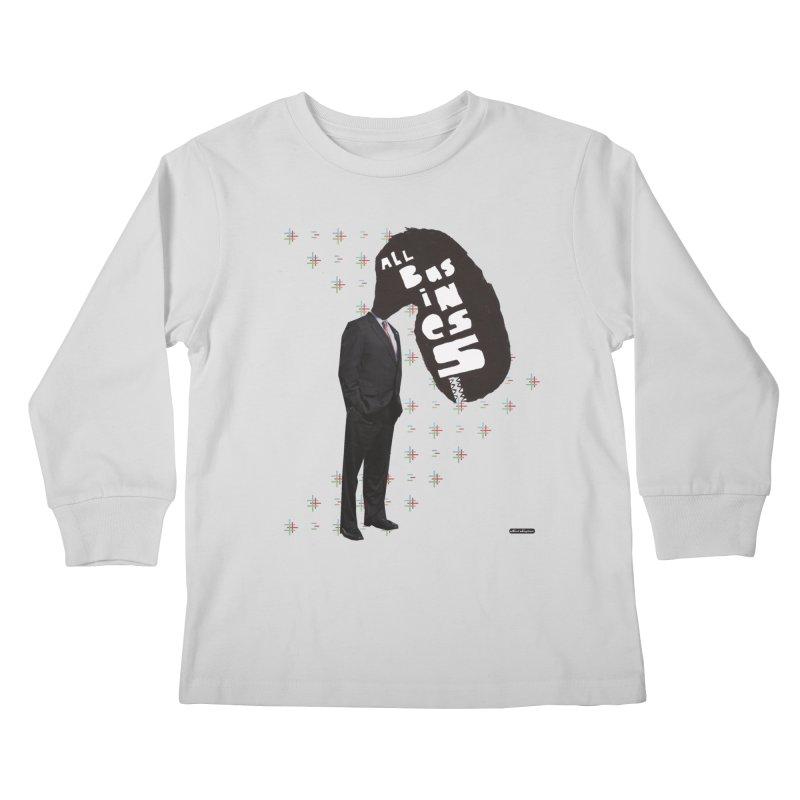 All Business Kids Longsleeve T-Shirt by DRAWMARK