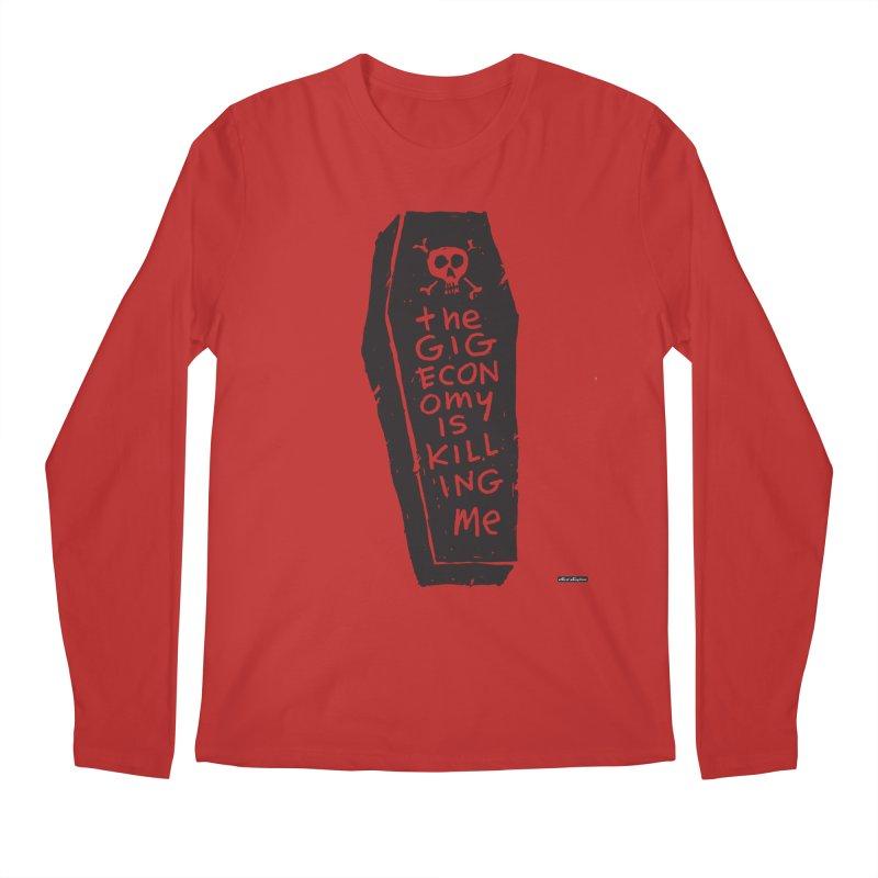 The Gig Economy is Killing Me Men's Regular Longsleeve T-Shirt by DRAWMARK