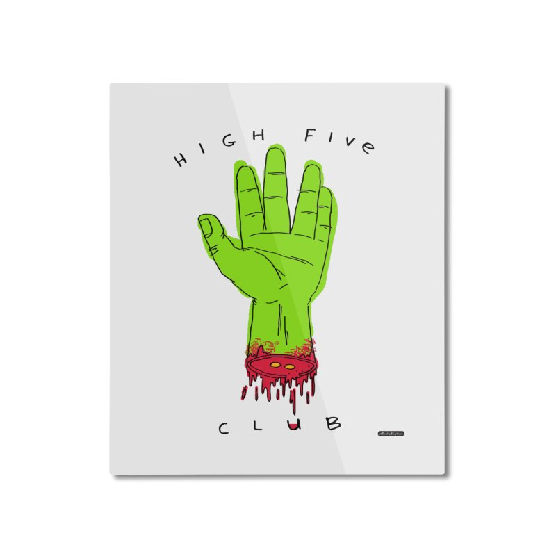 High Five Club Home Mounted Aluminum Print by DRAWMARK