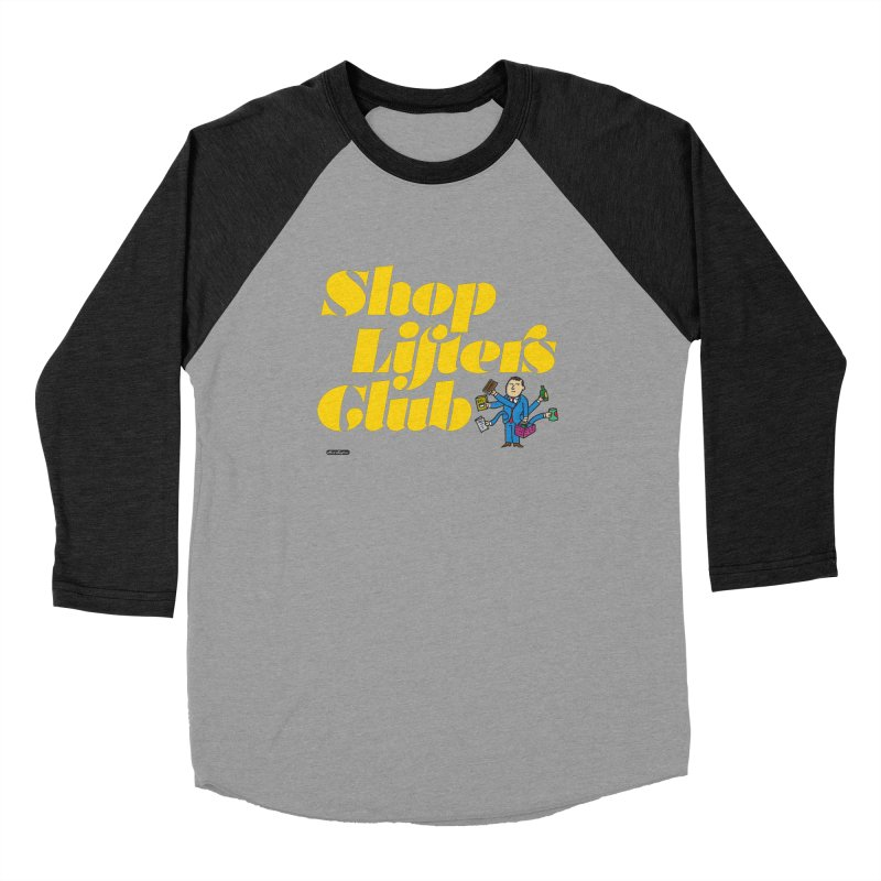 Shoplifters Club Women's Longsleeve T-Shirt by DRAWMARK