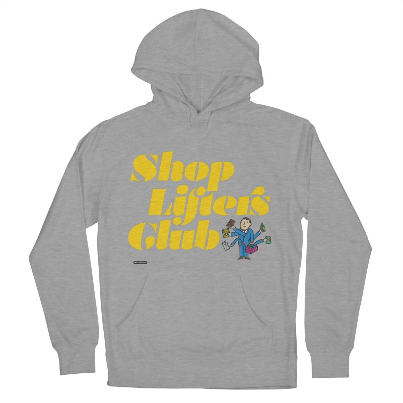 Shoplifters Club Men's Pullover Hoody by DRAWMARK