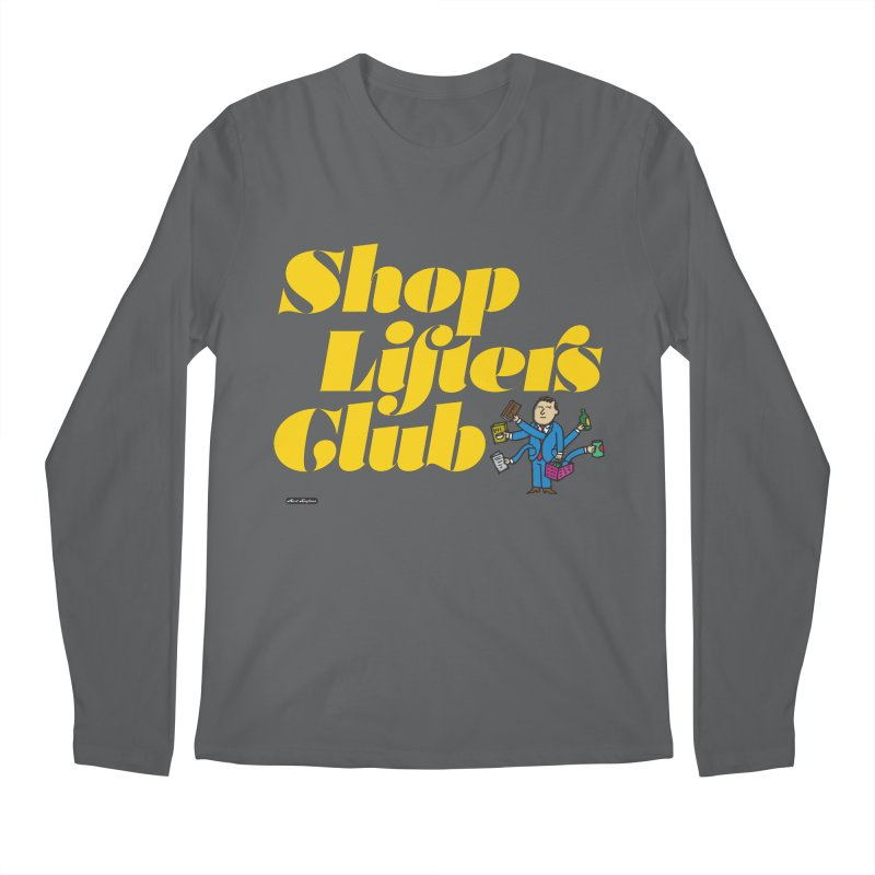 Shoplifters Club Men's Longsleeve T-Shirt by DRAWMARK