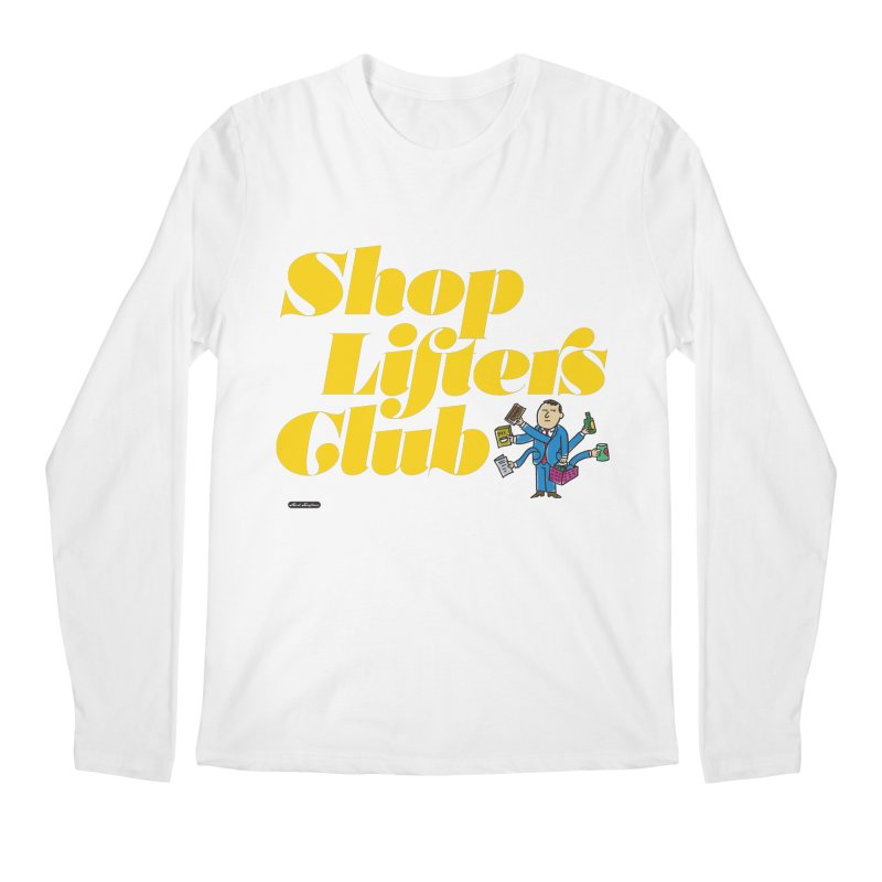 Shoplifters Club Men's Regular Longsleeve T-Shirt by DRAWMARK