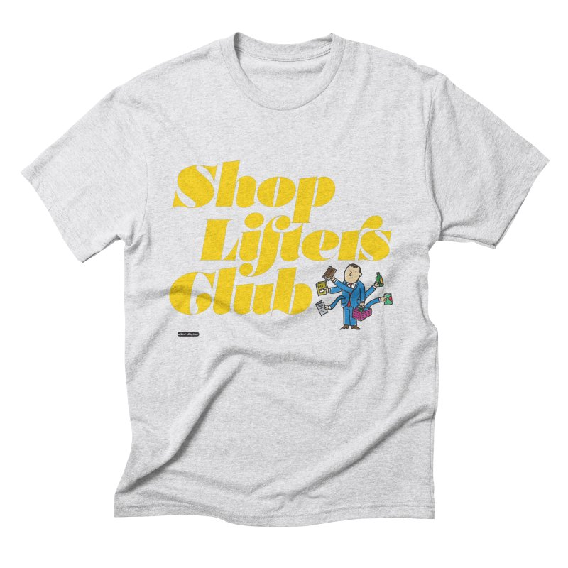 Shoplifters Club Men's Triblend T-Shirt by DRAWMARK