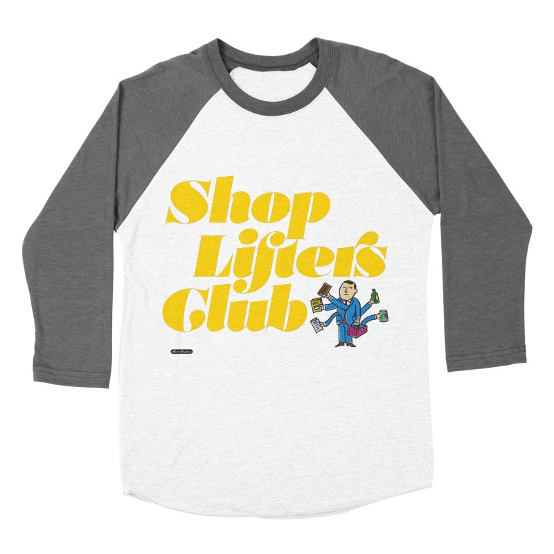 Shoplifters Club Men's  by DRAWMARK
