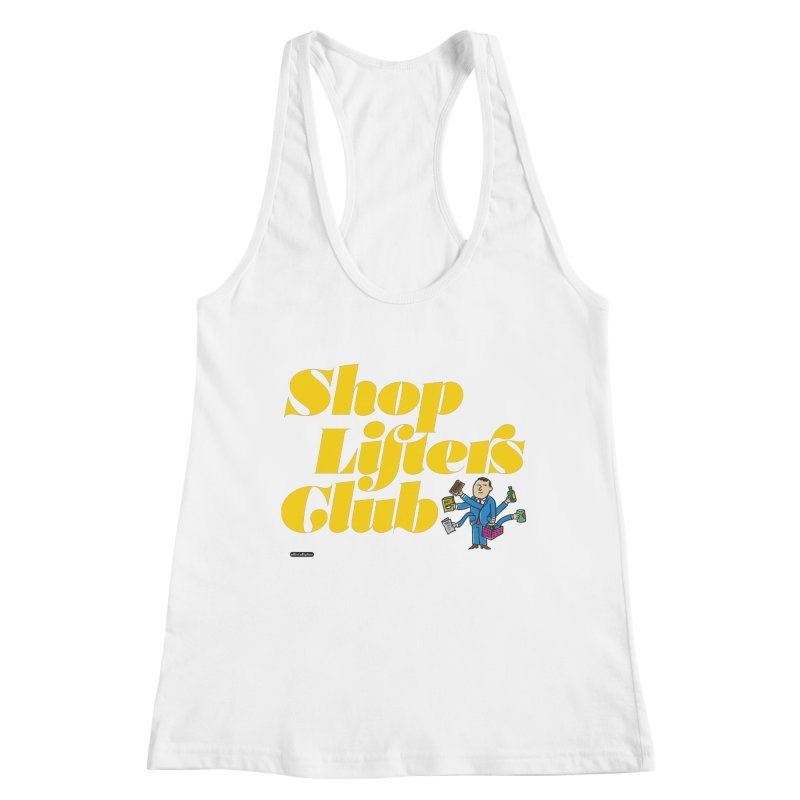 Shoplifters Club Women's Tank by DRAWMARK