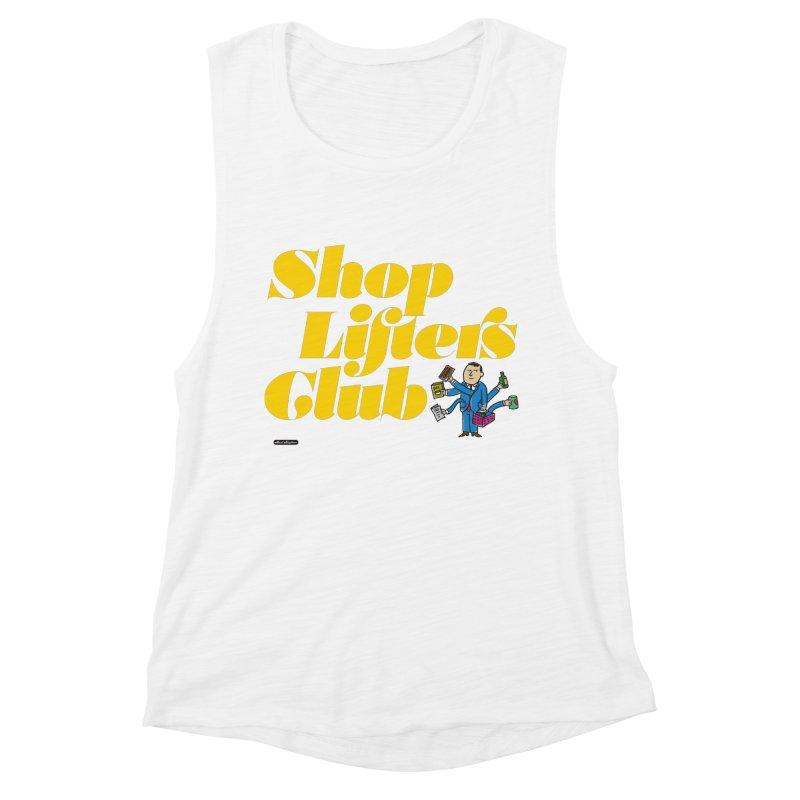 Shoplifters Club Women's Muscle Tank by DRAWMARK