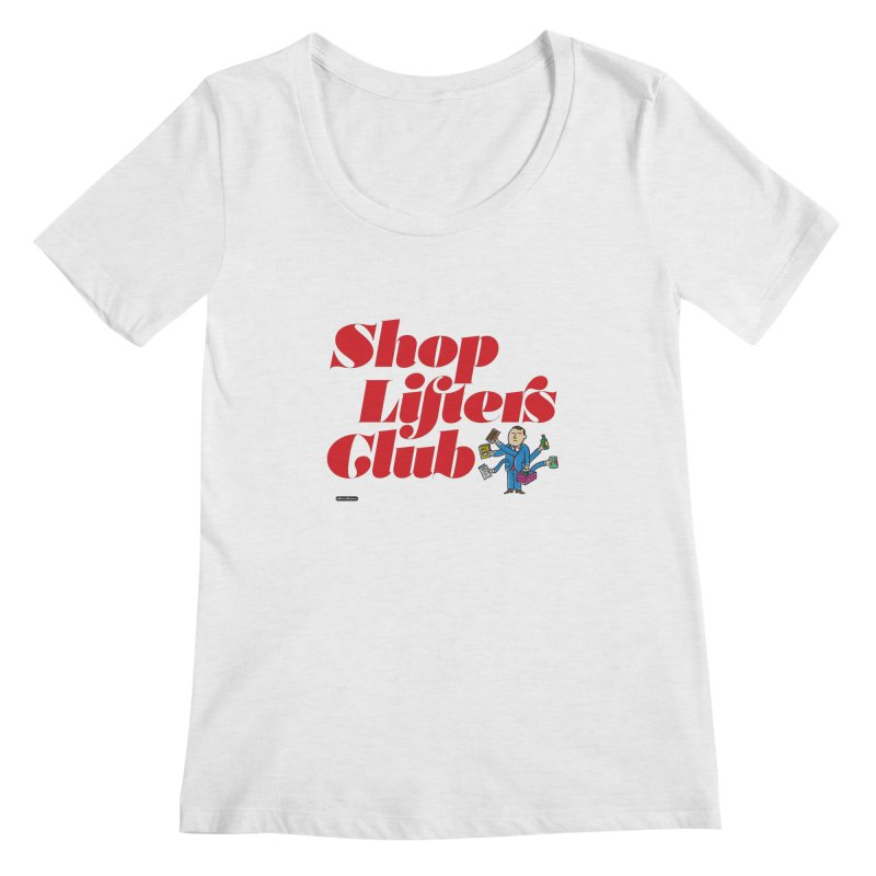 Shoplifters Club Code Red Women's Regular Scoop Neck by DRAWMARK