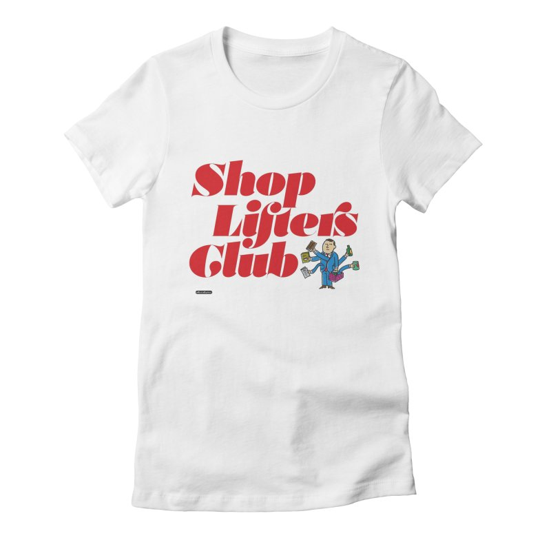 Shoplifters Club Code Red Women's Fitted T-Shirt by DRAWMARK