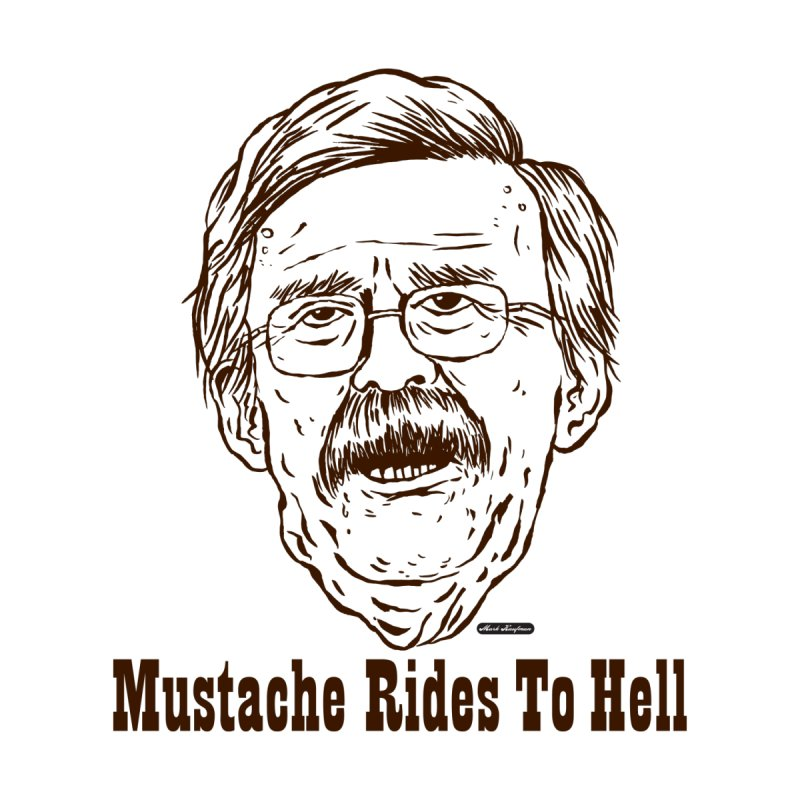 John Bolton - Mustache Rides To Hell Men's Pullover Hoody by DRAWMARK